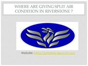 Split Air Condition Riverstone Fast & Reliable Service of Air Conditio