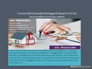 Connect with Reputable Mortgage Broking Firm for the best possible hom