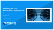 Unveiling the Cisco Certifications Migration Tool