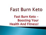 Fast Burn Keto - Lose Weight And Get Attractive Body!