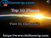 Top 10 Places To Visit In Dalhousie - Chillontrip