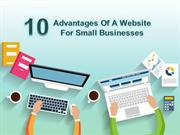 10 Advantages Of A Website For Small Businesses