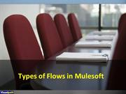 Types of Flows in Mulesoft