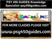 PSY 450 GUIDES Knowledge Specialist--psy450guides.com