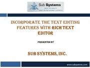 Incorporate the Text Editing Features with Rich Text Editor