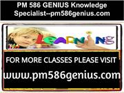 PM 586 GENIUS Knowledge Specialist--pm586genius.com