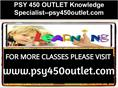 PSY 450 OUTLET Knowledge Specialist--psy450outlet.com