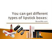 Different varieties of Lipstick Packaging Boxes