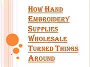 Hand Embroidery Supplies Wholesale and Innovative Business Practices