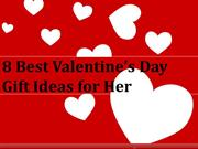 8 Best Valentine's Day Gift Ideas for Her