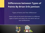 Types of Paints By Brian Erik Jamison Portland