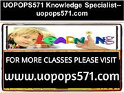 UOPOPS571 Knowledge Specialist--uopops571.com