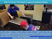 Why To Choose The Expert Commercial Appliance Repairs