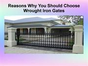 Reasons Why You Should Choose Wrought Iron Gates