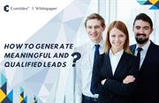 HOW TO GENERATE MEANINGFUL AND QUALIFIED LEADS