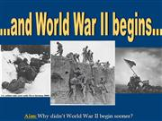 4-World War II Begins