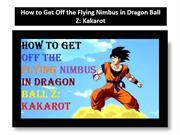 How to Get Off the Flying Nimbus in Dragon Ball ZKakarot