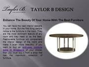Enhance The Beauty Of Your Home With The Best Furniture