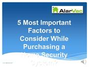 5 Most Important Factors to Consider While Purchasing a Home Security