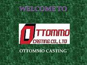 Iron Casting Foundry | Ductile Iron and Grey Iron Casting | OTTOMMO