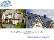 Roofing Oklahoma City Offering Trustworthy Services