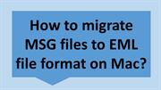 MSG to EML Converter for Mac Software