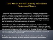 Delta Movers Benefits Of Hiring Professional Packers and Movers