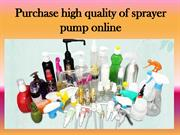 Purchase high quality of sprayer pump online
