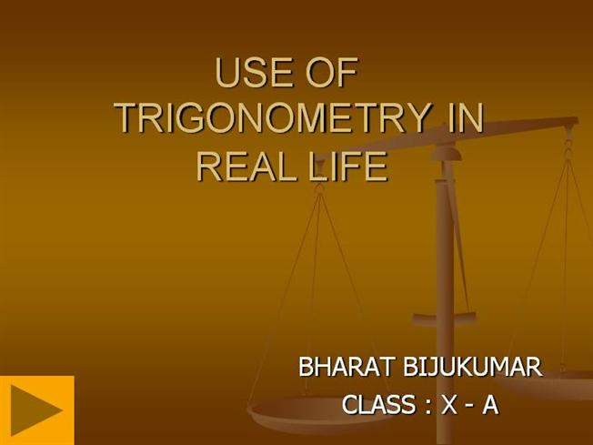 how do we use trigonometry in real life