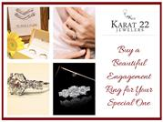 Buy a Beautiful Engagement Ring for Your Special One