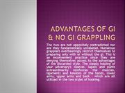 Advantages Of GI & NO Gi Grappling