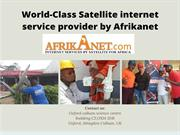 World-Class Satellite internet service provider by Afrikanet