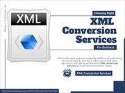 Choosing Right XML Conversion Services for Business