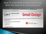 How To Chat With Another Gmail User With The Help Of A Gmail Account