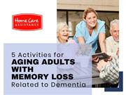 5 Activities for Aging Adults with Memory Loss Related to Dementia