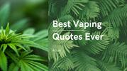 The Best Vaping Quotes Ever Arizer