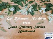 Get Balanced Nutrition from Food Delivery Service Brentwood