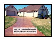 Make your house exterior beautiful with concrete driveway installation