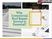 Why Commercial Roof Repair Service is Essential?