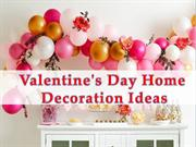 15 Valentine's Day Home Decoration Ideas You can Implement Today