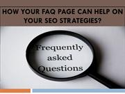 How Your FAQ Page Can Help On Your SEO Strategies