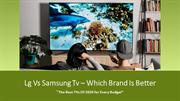 Things to consider before buying samsung or lg tv