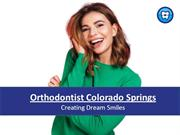 Orthodontist Colorado Springs | Orthodontic Experts of Colorado