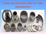 Choose perfect track roller by roller manufacturer