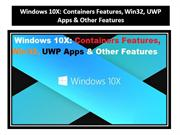 Windows 10X Containers Features, Win32, UWP Apps & Other Features