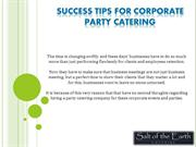 SUCCESS TIPS FOR CORPORATE PARTY CATERING