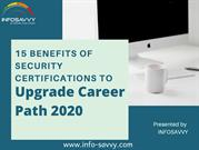 15 Benefits Of Security Certifications to Upgrade Career Path 2020-inf