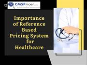 Importance of Reference Based Pricing System for Healthcare