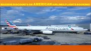 Massive Discounts On American Airlines Flights Booking!