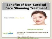 Benefits of Non-Surgical Face Slimming Treatment in Singapore